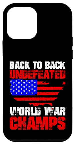 iPhone 12 mini Back To Back Undefeated World War Champs Funny 4th Of July Case